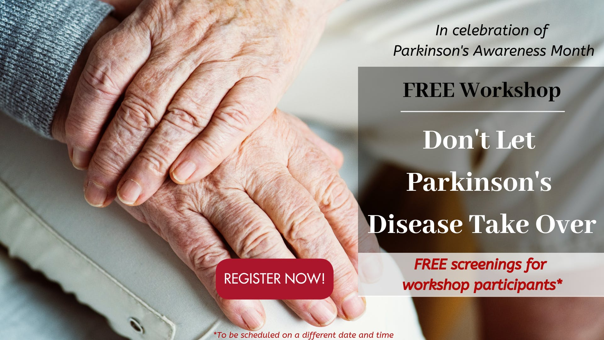 Free Parkinson's Disease Workshop to Celebrate Parkinson's Awareness Month