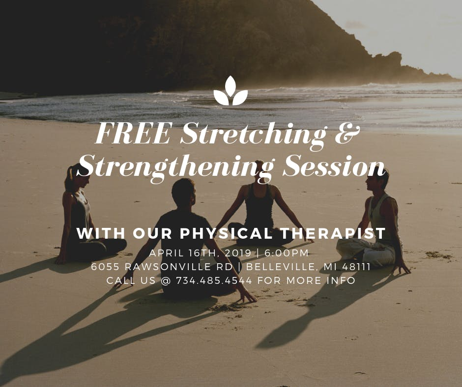 FREE Stretching and Strengthening Session