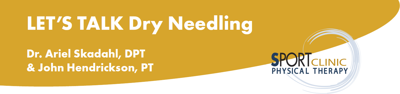 Let's Talk About Dry Needling