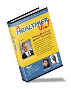 A Healthier You!