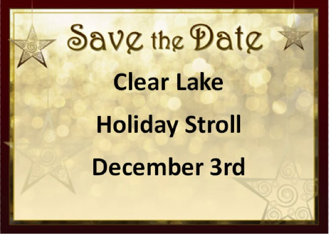 Save the Date | Clear Lake Holiday Stroll | December 3rd