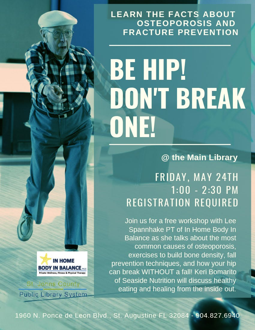 Be Hip! Don't Break One | Friday, May 24th at the Main Library | 1:00 - 2:30 PM | Registration Required