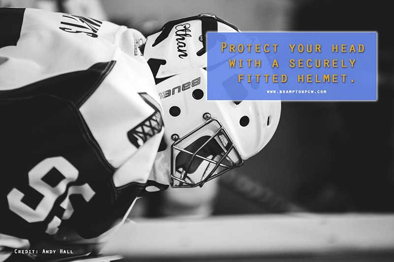 Protect your head with a securely fitted helmet.