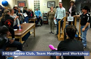 SHSU Rodeo Club, Team Meeting and Workshop